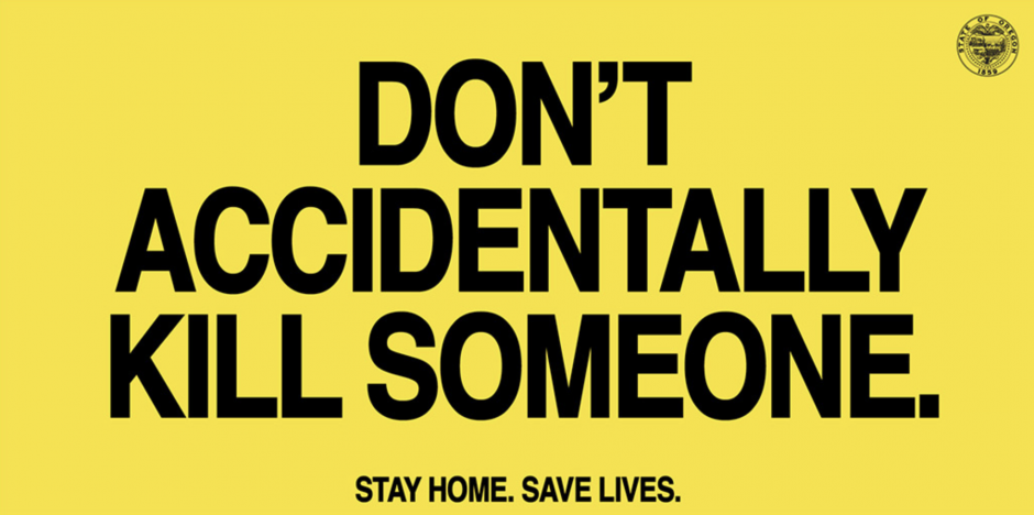 "Citat med ""Don't accidentally kill someone. Stay home. Save lives."""""