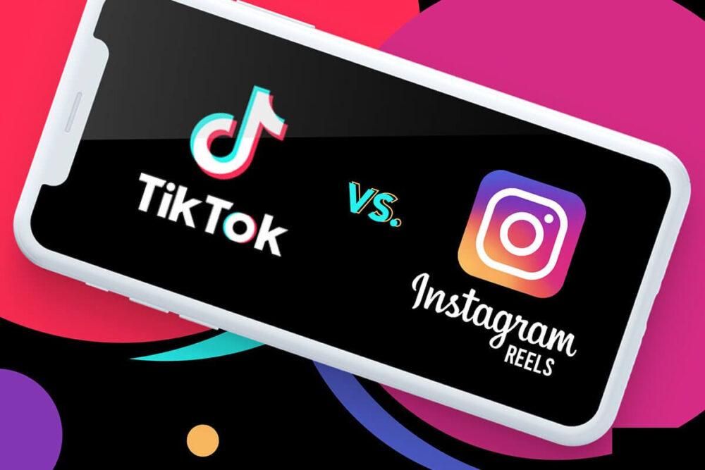 TikTok vs. Instagram Reels